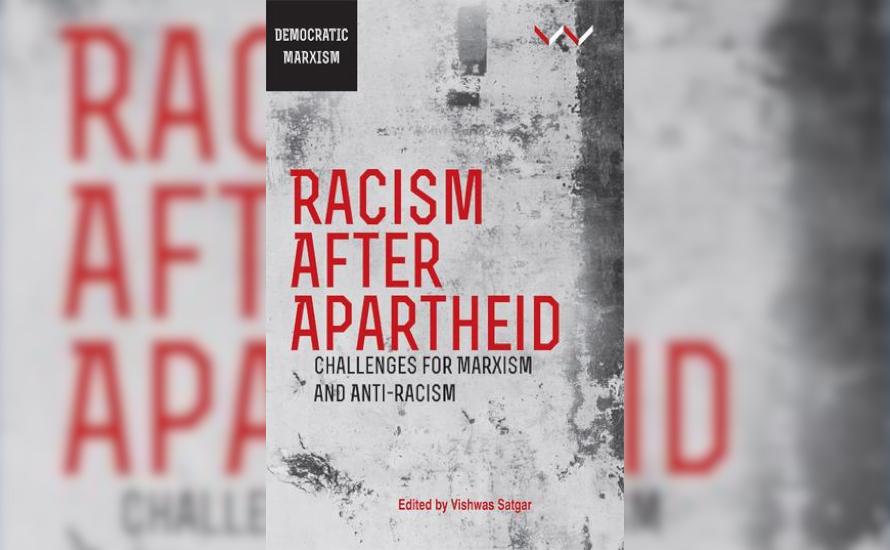 """Buchbesprechung: """"Rassismus nach Apartheid. Herausforderungen für Marxismus und Antirassismus"""""""