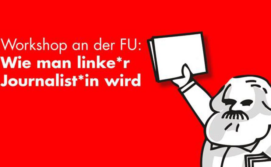 Linker Journalismus an der Freien Universität Berlin