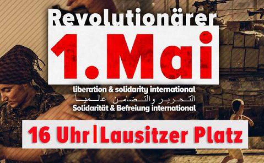 Berlin: Revolutionäre 1. Mai-Demo vom Internationalistischen Block