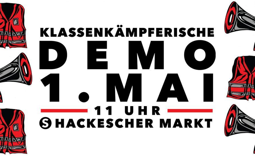 VKG Berlin: Für einen kämpferischen 1. Mai – Gewerkschaften in die Offensive!