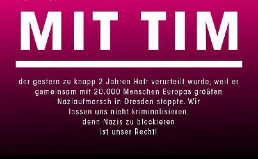 Solidarität mit Tim!