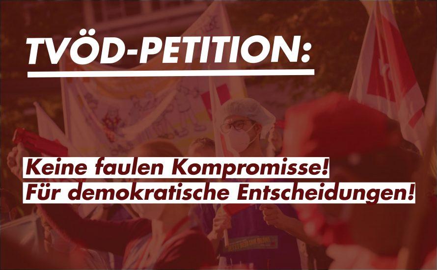 TVöD-Petition: Keine faulen Kompromisse! Für demokratische Entscheidungen!