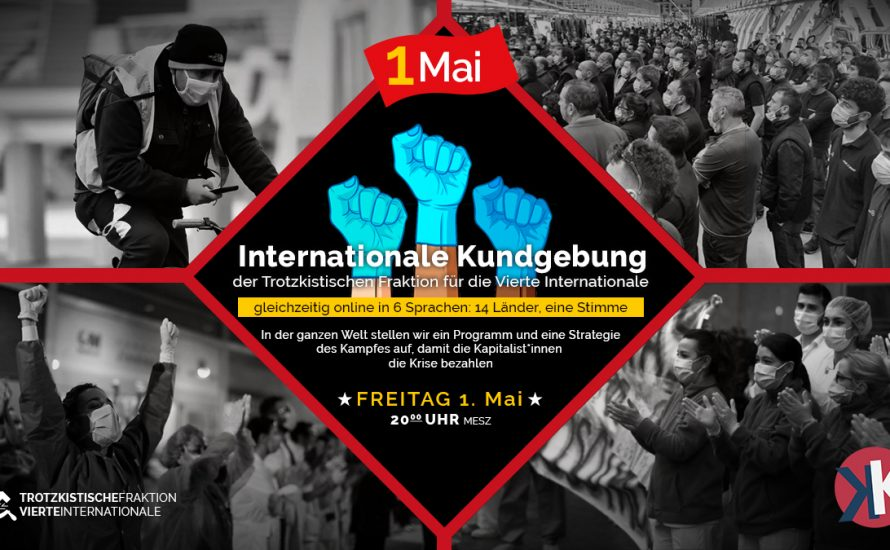 1. Mai: Internationalistische Kundgebung – 14 Länder, 6 Sprachen, eine Stimme
