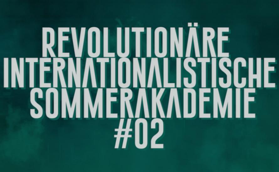 Teaser | Revolutionäre internationalistische Sommerakademie #02 | 3.-8. Juli in Südfrankreich