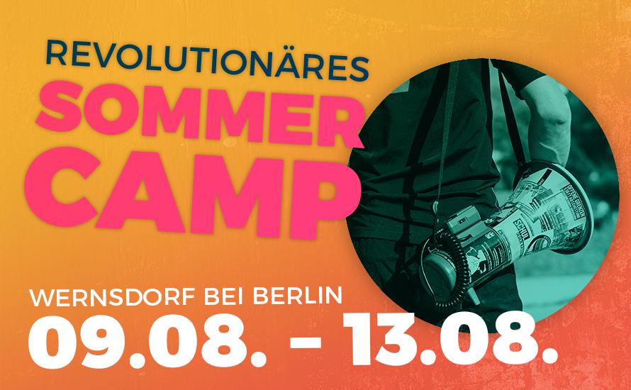 9.-13. August: Revolutionäres Sommercamp
