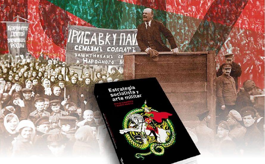 Theorie und Praxis: Sozialistische Strategie und Militärkunst