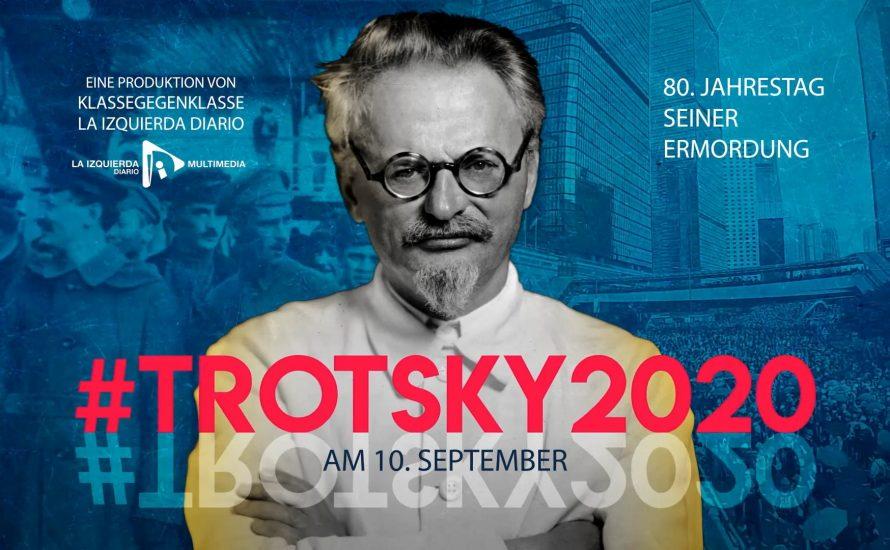 #Trotsky2020 – 10. September bei Klasse Gegen Klasse [Premiere in deutscher Sprache]