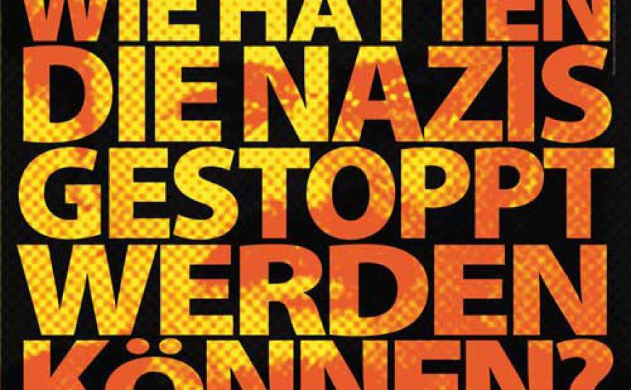 Wie hätten die Nazis gestoppt werden können?
