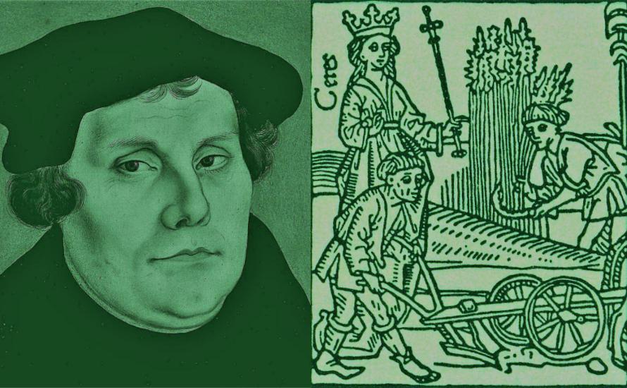 """Die zehn schlimmsten Zitate von Martin Luther """"wider die mörderischen und räuberischen Rotten der Bauern"""""""