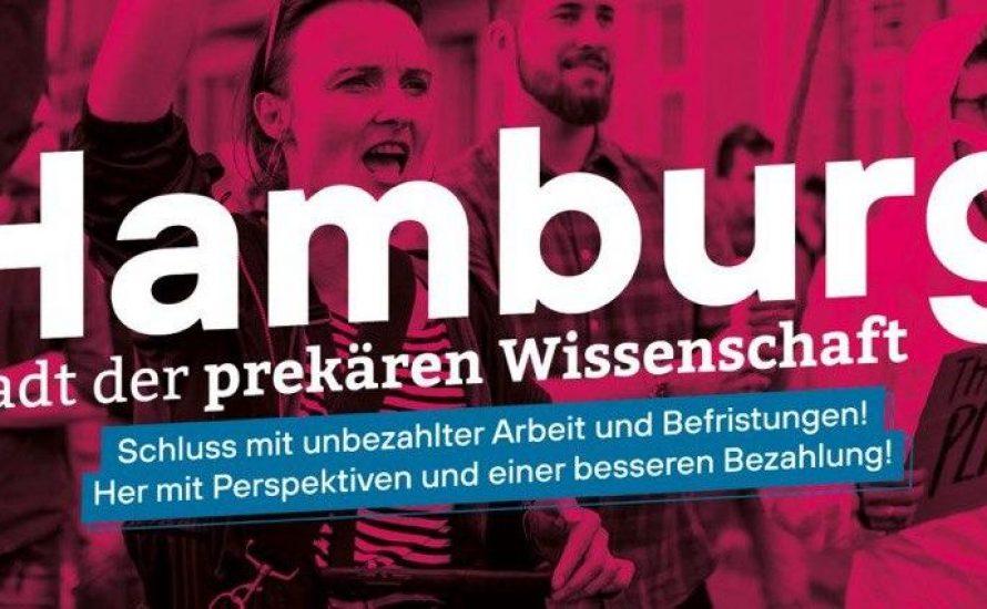 Hamburg - Stadt der prekären Wissenschaft Schluss mit unbezahlter Arbeit und Befristungen!  Her mit Perspektiven und einer besseren Bezahlung!
