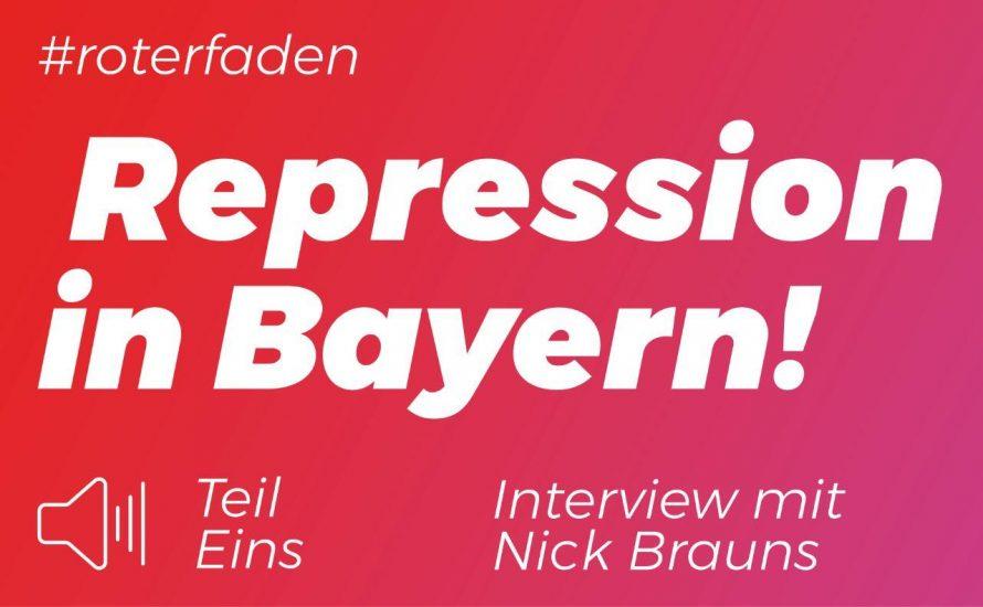 Podcast #roterfaden, Repression in Bayern: Interview mit Nick Brauns [Audio + Transkript]