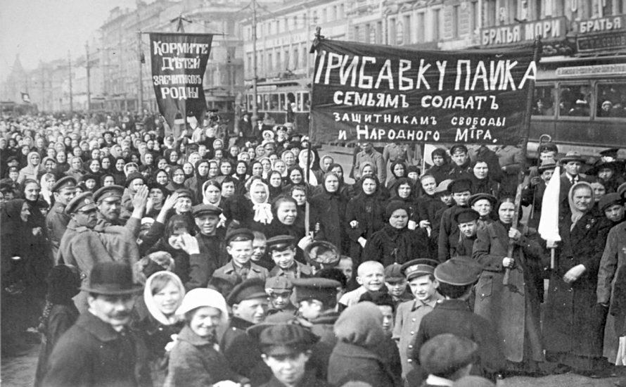 8. März 1917: Die Frauen bringen die Revolution ins Rollen