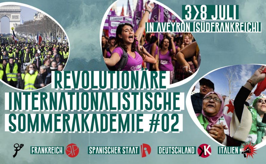 Revolutionäre internationalistische Sommerakademie #02 vom 3. bis 8. Juli in Südfrankreich